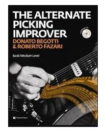 ALTERNATE PICKING IMPROVER DI BEGOTTI & FAZARI  - METODO DI PENNATA ALTERNATA (CD INCLUSO)