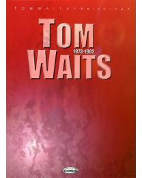TOM WAITS ANTHOLOGY 1973-1982 CARISCH EDITORE
